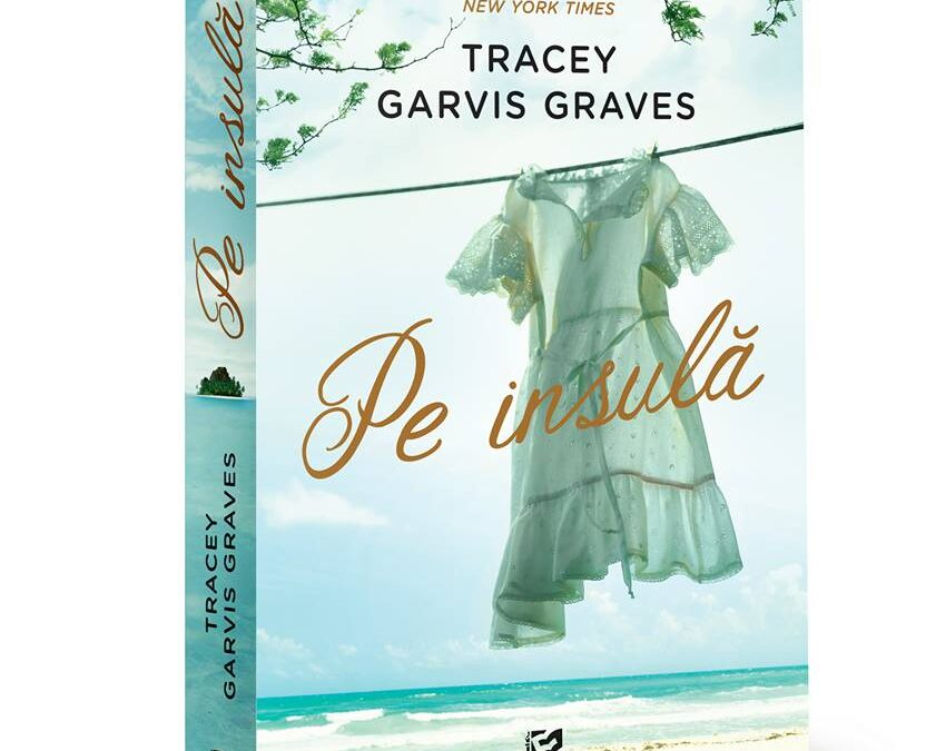 Pe Insula Tracey Garvis Graves